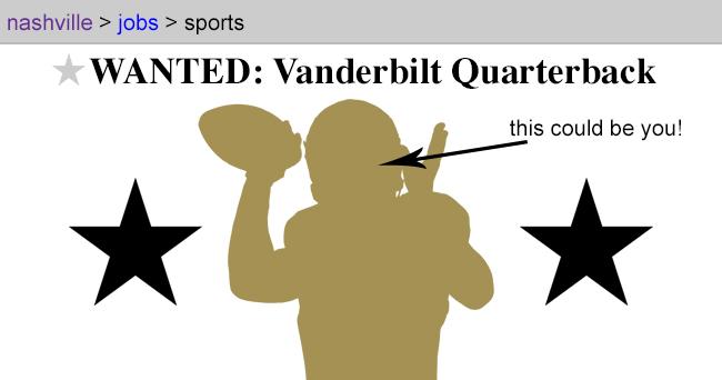 Wanted: Vanderbilt Quarterback