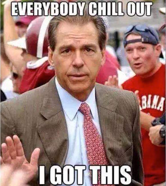 Saban We Got This MEME